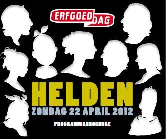 Erfgoeddag   Helden   22 april 2012