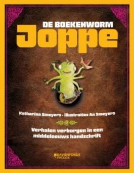 Joppe de boekenworm. Verhalen verborgen in een middeleeuws handschrift