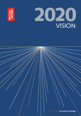British Library 2020 Vision - Advancing the world's knowledge