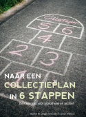 Omslag publicatie 'Naar een collectieplan in 6 stappen'