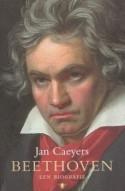 Omslag van Jan Caeyers' biografie van Beethoven