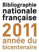 Bibliographie nationale fraçaise 2011 année du bicentenaire