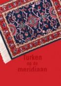 Voorpagina Turken op de Meridaan