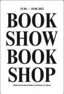 Affiche tentoonstelling 'BOOKSHOWBOOKSHOP'