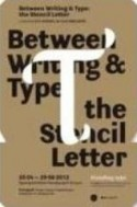 Affiche tentoonstelling 'Between writing and type'