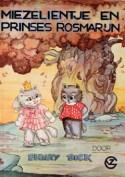 Miezelientje en prinses Rosmarijn - Phiny Dick