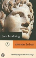 Cover van 'Alexander der Grote. De ondergang van het Perzische Rijk'
