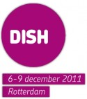 DISH 6-9 december 2011 Rotterdam