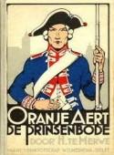 Oranje-Aert, de prinsenbode, een jeugdboek van H. te Merwe