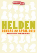 Helden zondag 22 april 2012