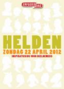 Helden zondag 22 april 2012